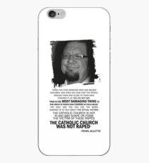 Was Catholicism Damaged? Penn Jillette quote iPhone Case