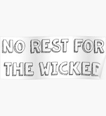 No Rest For The Wicked - 2 Poster