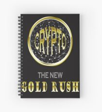 Cryptocurrency the new Gold rush logo. Spiral Notebook