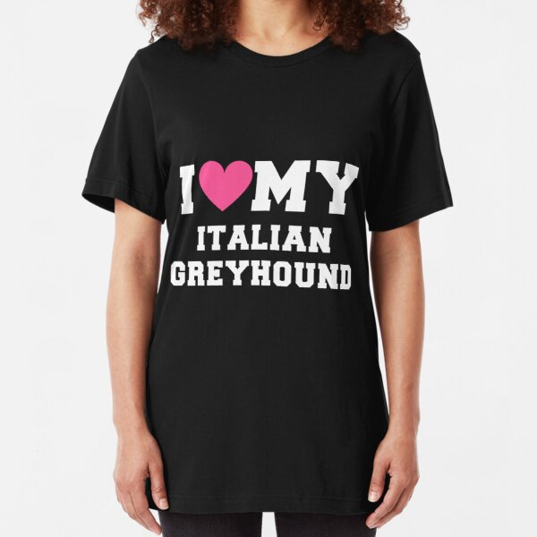 I Love Heart My Greyhound Ladies Fit T-Shirt