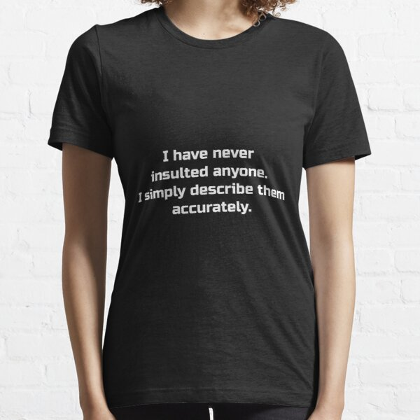 Citation drôle de Downton Abbey - Downton Abbey Tea - Cadeaux de Downton Abbey - Downton Abbey t - Downton Abbey Shirt T-shirt essentiel