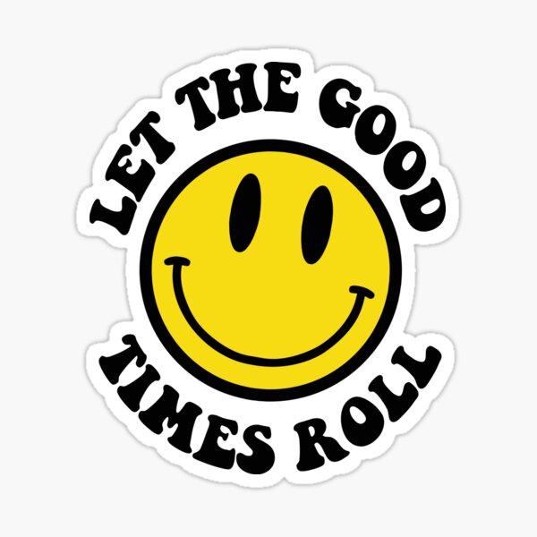 LAISSEZ LE BON TEMPS ROULER Sticker