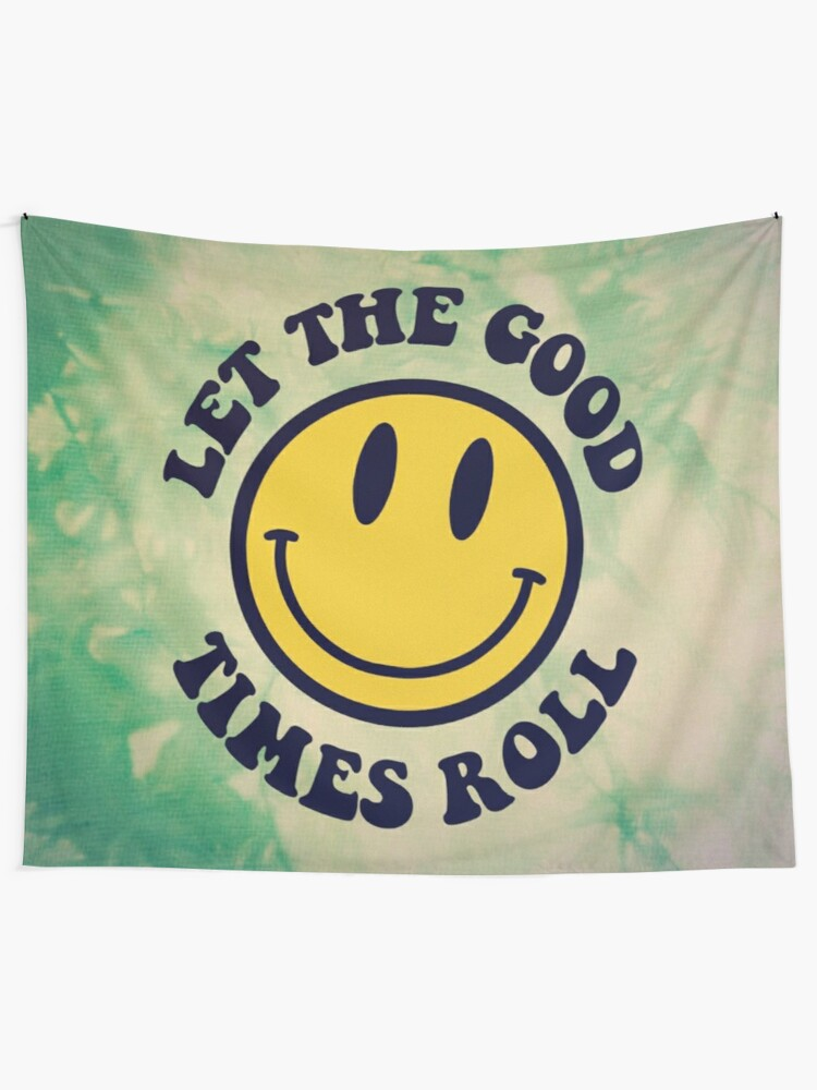 Alternate view of LET THE GOOD TIMES ROLL Tapestry