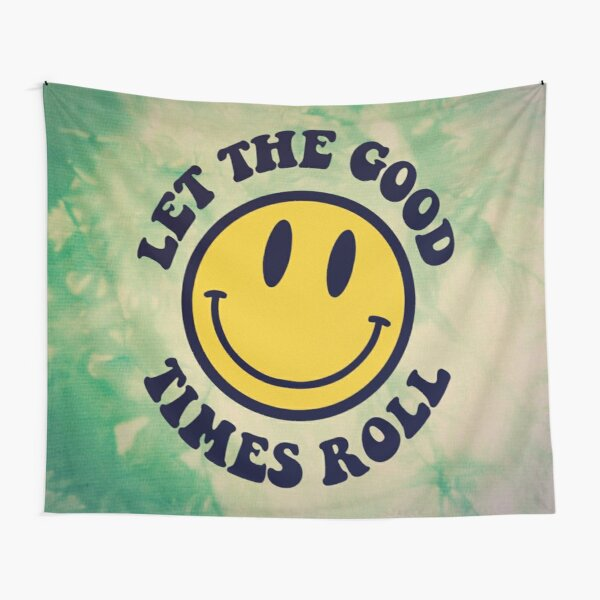 LET THE GOOD TIMES ROLL Tapestry