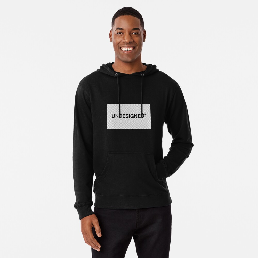 UNDESIGNED COLLECTION Lightweight Hoodie
