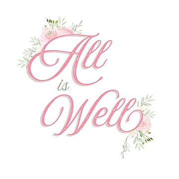 All is Well Blush Floral Design by artbachelor