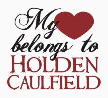 My Heart Belongs To Holden Caulfield