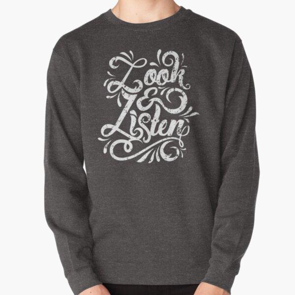 Look & Listen Typography -MFM Pullover Sweatshirt