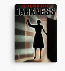 BEYOND THE DARKNESS Canvas Print