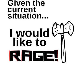 I would like to RAGE! by Role2Play