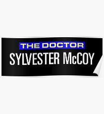 Sylvester McCoy IS the Doctor Poster