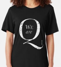 Q Anon +++ We Are Q Slim Fit T-Shirt