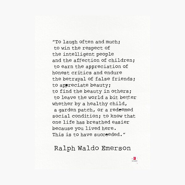 """To laugh often and much;"" Ralph Waldo Emerson quote Photographic Print"