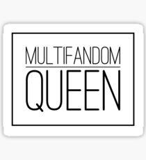 Multifandom Queen - Kpop Fan! Sticker