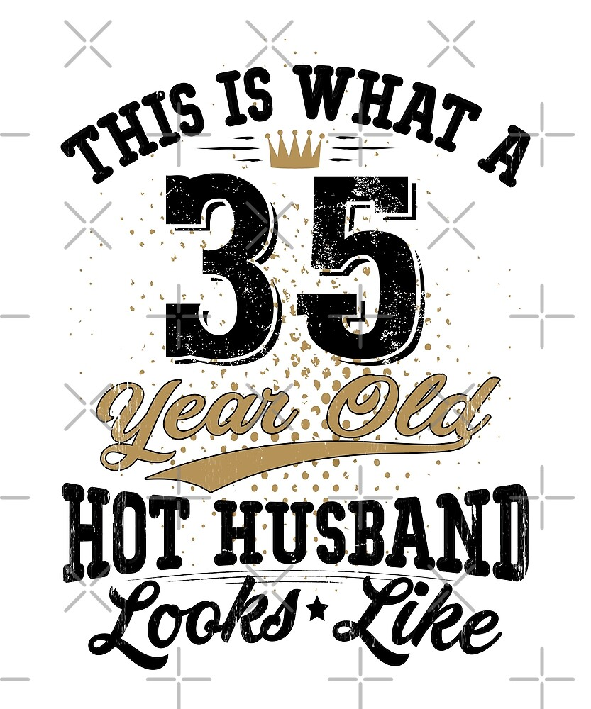 Vintage Husband Meaning 35th Birthday 35 Years Old