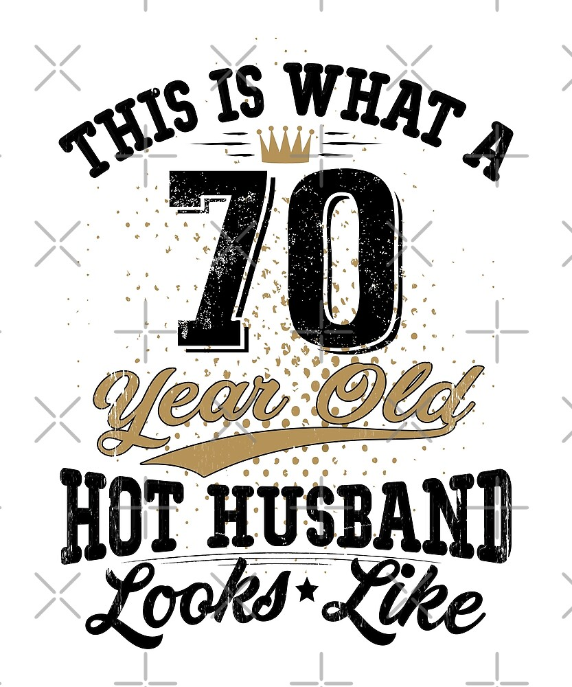 Vintage Husband Meaning 70th Birthday 70 Years Old