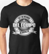 SOY UN MIEMBRO DEL EQUIPO JESUCRISTO Unisex T-Shirt