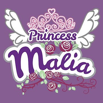Princess Malia - Personalized Girls Name Gifts by heavyhebi