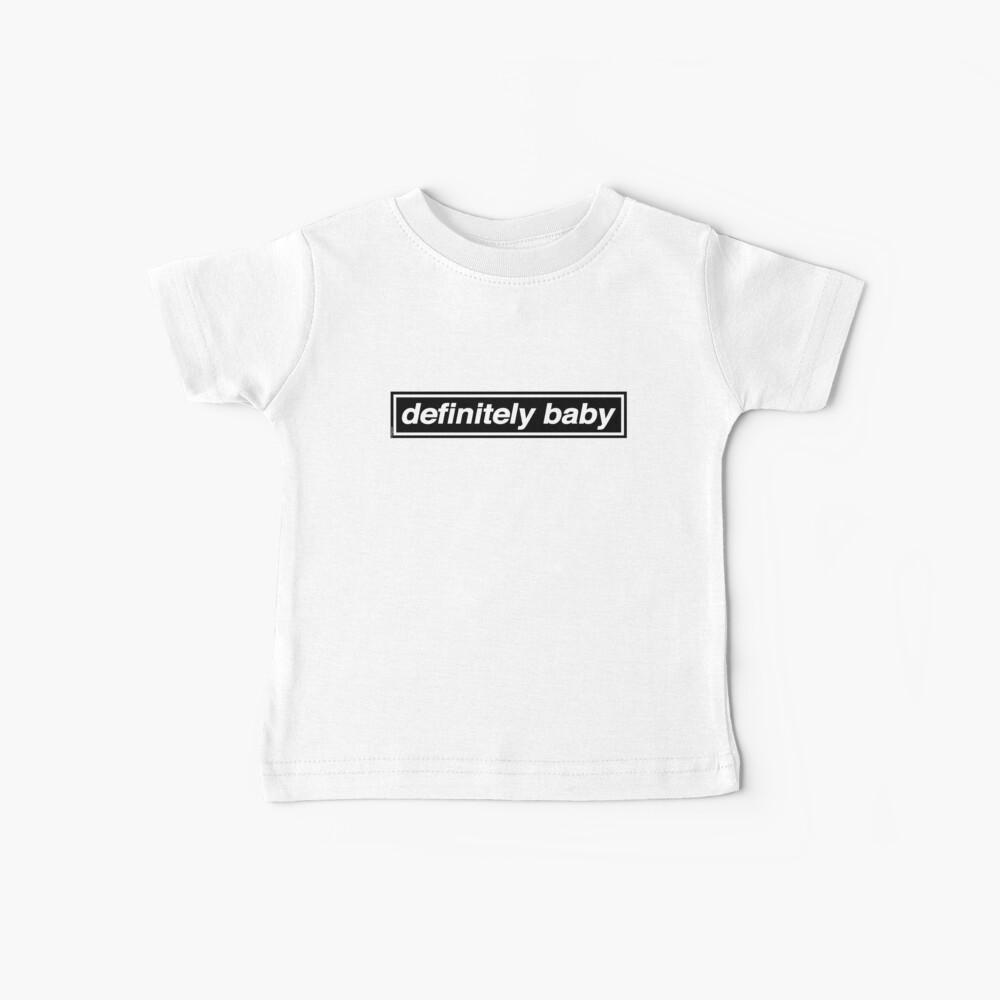 Definitiv Baby - OASIS Band Tribut Baby T-Shirt