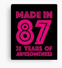 31st Birthday Gift Adult Age 31 Year Old Women Womens Canvas Print