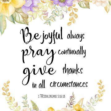 Always be joyful  Bible Verse  by TAZUZU