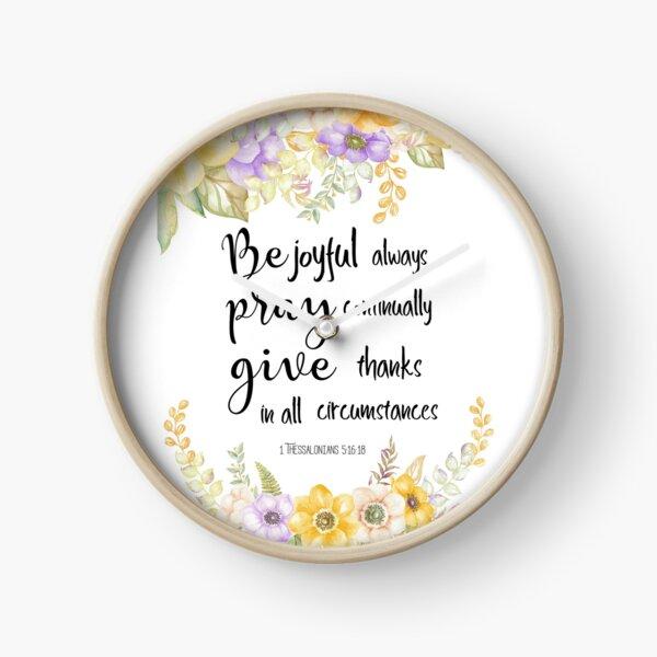Always be joyful  Bible Verse  Clock