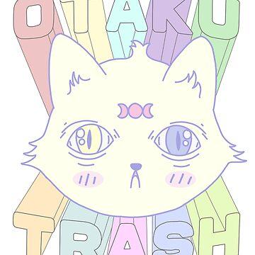 Otaku Trash by siyi
