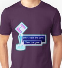 Don't hate the Level Unisex T-Shirt