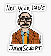 Not Your Dad's JavaScript Sticker