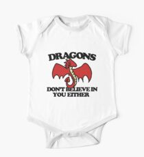 Dragons don't believe in you either One Piece - Short Sleeve