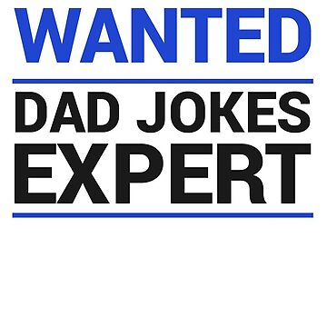 Wanted Dad Jokes Expert Shirt - Gift by TomGiant