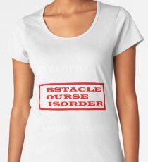 I've Got OCD Women's Premium T-Shirt