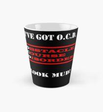 I've Got OCD Tall Mug