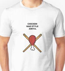 Chicken Nae Style Aniya T-Shirt