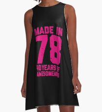 40th Birthday Gift Adult Age 40 Year Old Women Womens A Line Dress