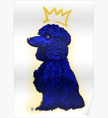 RHOyal Queen Poodle in Blue Poster