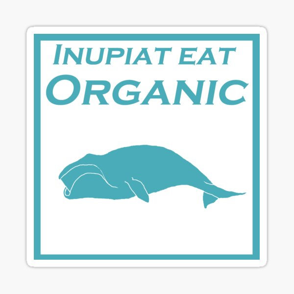 Inupiat Eat Organic - whale in blue Sticker