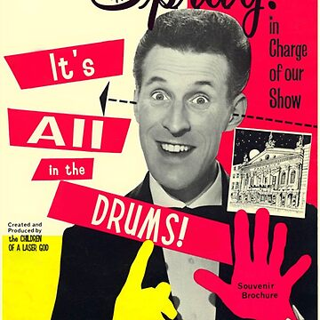 Spray - It's All In The Drums! (old timey Brucey poster) by banoffeesound