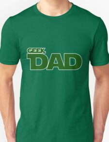 Geek dad Unisex T-Shirt