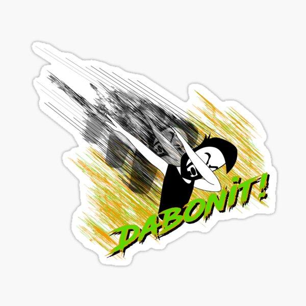 Dabonit!! Sticker