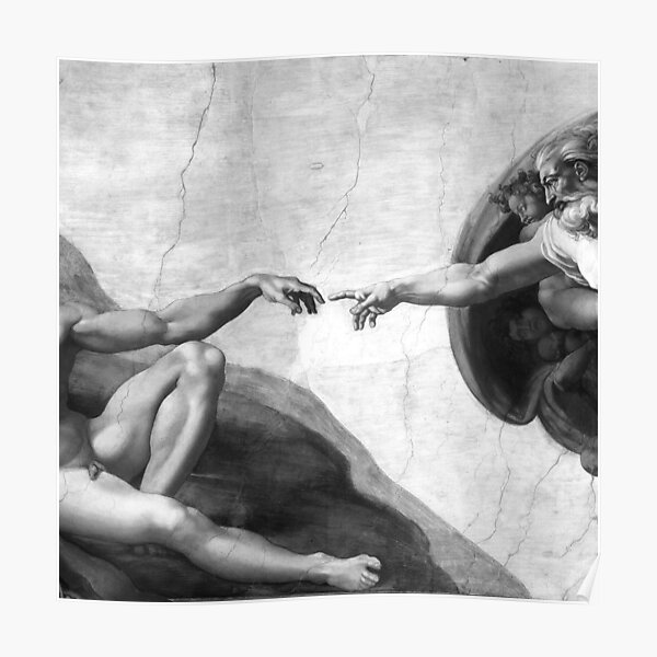 Black and White Creation of Adam Painting by Michelangelo Sistine Chapel Poster