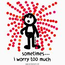 sometimes i worry too much... by carol weaver