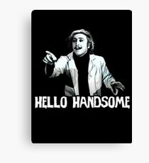 Hello Handsome Canvas Print