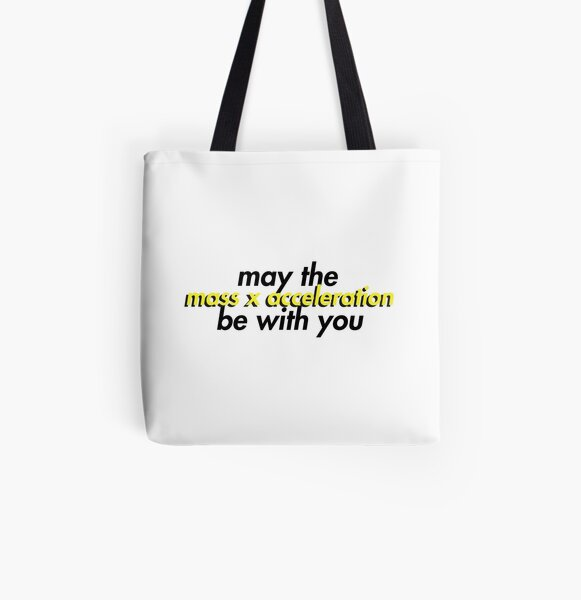 May the Force be With You All Over Print Tote Bag