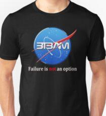 BTBAM NASA - Failure is Not an Option Unisex T-Shirt