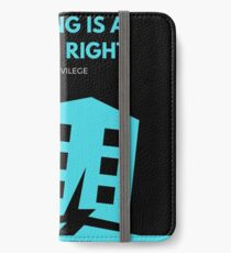 Housing is a Human Right iPhone Wallet/Case/Skin