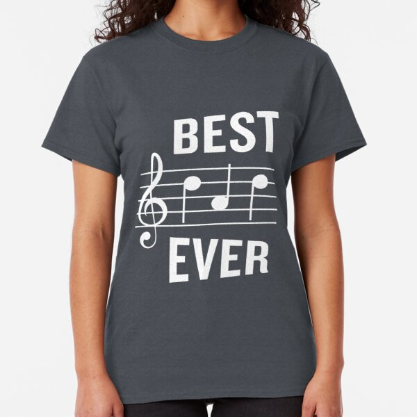 Best Dad Ever Funny Music Note Father's Gift Classic T-Shirt