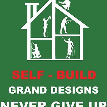 Self Build Home Shirt - Self Build Home t shirt - DIY Shirt - Grand Design Shirt - Tiny House Shirt - DIY t shirt by happygiftideas