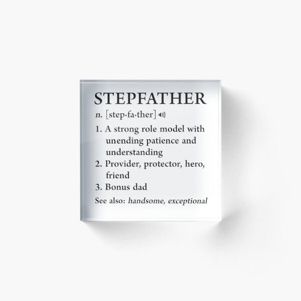 Stepfather Definition Funny Father's Day Gift For Cool Step Dad Acrylic Block