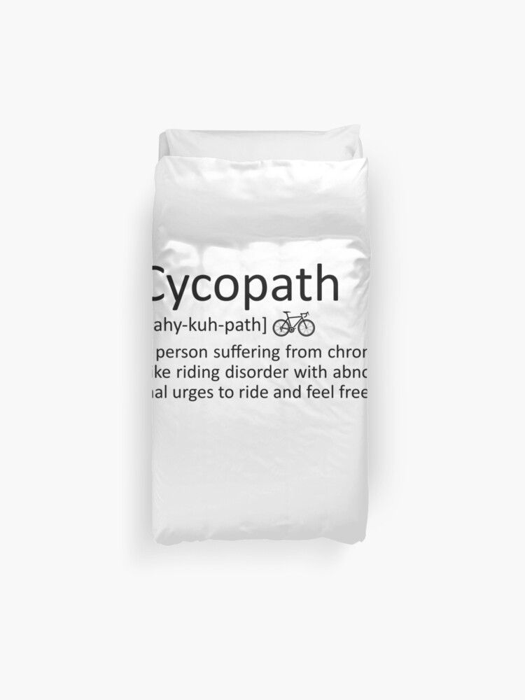 Cycopath Definition Funny Cyclist Bike Pun Meaning Gift | Duvet Cover